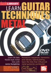 Learn Guitar Techniques: Metal (Zakk Wylde Style) DVD  taught by Jamie Humphries --  DVD