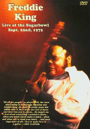 Freddie King - Live at the Sugarbowl Sept. 22, 1972 (DVD)
