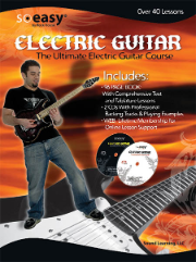SO EASY: THE ULTIMATE ELECTRIC GUITAR COURSE by  John McCarthy & Steve Gorenburg  --  BOOK AND TWO CDs