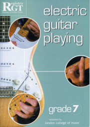 RGT - Electric Guitar Playing - Grade 7 by Tony Skinner  --  BOOK ONLY