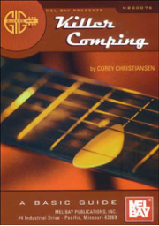 Gig Savers: Killer Comping A Basic Guide  by Corey Christiansen  --  BOOK