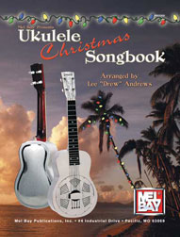Ukulele Christmas Songbook by Lee Drew Andrews  --  BOOK