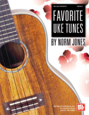 Favorite Uke Tunes by Norm Jones  --  BOOK