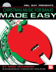 Christmas Music for Banjo Made Easy Book/CD Set by Ross Nickerson  --  BOOK AND CD