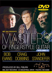 Masters of Fingerstyle Guitar, Volume 1 DVD produced  by Bill Piburn    -- DVD