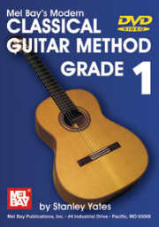 MODERN CLASSICAL GUITAR METHOD, GRADE 1 by Stanley Yates --  DVD ONLY