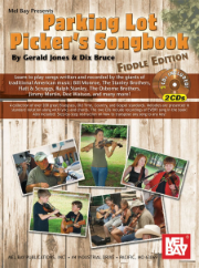 Parking Lot Picker's Songbook - Fiddle Edition  --  BOOK WITH CD