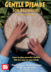 Gentle Djembe for Beginners by Alan Dworsky  --  THREE DVD COMBO PACK