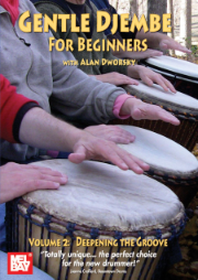 Gentle Djembe for Beginners, Volume 2 DVD Deepening the Groove  --  DVD