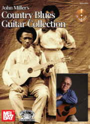 John Miller's Country Blues Guitar Collection Book/CD Set  by John Miller