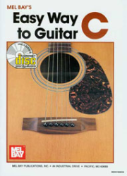 Easy Way to Guitar C Book/CD Set by Mel Bay  --  BOOK AND CD