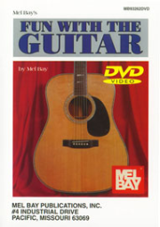 FUN WITH THE GUITAR taught by Mel Bay & Joe Carr  --  DVD