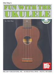 Fun with the Ukulele Book/CD Set by Mel Bay  --  BOOK AND CD