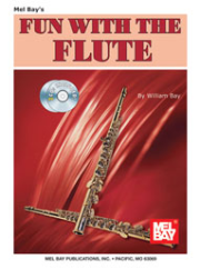 Fun with the Flute by William Bay --  BOOK AND 2 CD SET  --   MB93274BCD , 93274BCD