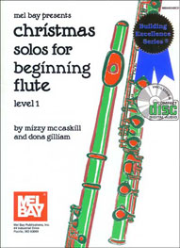 Christmas Solos for Beginning Flute, Level 1 Book/CD Set  by Dona Gilliam & Mizzy McCaskill   --  BOOK AND CD