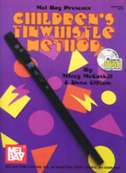 Children's Tinwhistle Method by Mizzy McCaskill & Dona Gilliam  --  BOOK AND CD