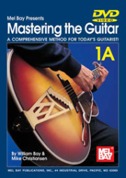 Mastering the Guitar 1A  A Comprehensive Method for Today's Guitarist! by William Bay & Mike Christiansen --  DVD ONLY