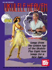 Ukulele Heaven - Songs from the Golden Age of the Ukulele Book/CD Set  by Ian Whitcomb