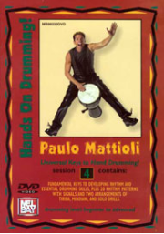 Hands on Drumming Session 4 DVD SET by Paulo Mattioli  ALL FOUR DVDS IN ONE SET!!