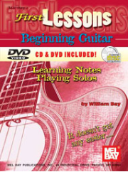 First Lessons Beginning Guitar Book/CD/DVD Set by William Bay  --  BOOK, CD AND DVD SET