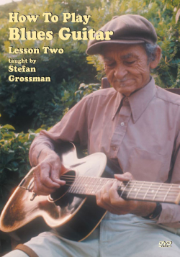How To Play Blues Guitar, Lessons 1, 2 AND 3 DVDs taught by Stefan Grossman  -- COMPLETE SET OF THREE  DVD