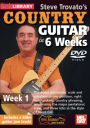 Steve Trovato's Country Guitar in 6 Weeks: Week 1 taught by Steve Trovato --DVD