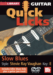 Guitar Quick Licks - Stevie Ray Vaughan Style Slow Blues, Key of E  taught by Jamie Humphries --  DVD