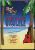 LEARN TO PLAY UKULELE  An Easy Step-by-Step Guide for Beginners  --  DVD