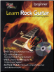 LEARN ROCK GUITAR - BEGINNER LEVEL  A Complete 4-Part Learning System  --  BOOK, CD, DVD