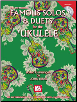 Famous Solos & Duets for the Ukulele Book/CD Set by John King  --  BOOK AND CD