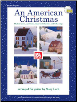 An American Christmas Book/CD Set Shaker tunes, spirituals, shape-note hymns, and folk songs by Mary Lord  --  BOOK AND CD