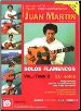 Play Solo Flamenco Guitar with Juan Martín Volume 2 by Juan Martin --  BOOK, CD AND DVD