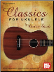 Classics for Ukulele by Ondrej Sarek  --  BOOK