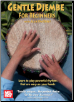Gentle Djembe for Beginners by Alan Dworsky  --  THREE DVD COMBO PACK (SKU: MB221253575COMBO)