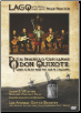 LAGQ: The Ingenious Gentleman Don Quixote DVD  Words & Music from the Time of Cervantes