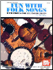 Fun with Folk Songs --  With Chords for All Instruments --  BOOK