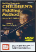 Children's Fiddling Method Volume 1 by Carol Ann Wheeler  --  BOOK AND DVD