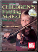 Children's Fiddling Method Volume 2   Book/2-CD Set