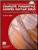 Complete Fingerstyle Gospel Guitar Solo Collection Book/CD Set by Duck Baker  --  BOOK AND CD