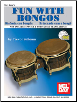 Fun with Bongos by Trevor Salloum  --  BOOK AND CD SET--  MB98284BCD,  98284BCD