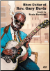 Blues Guitar of Rev. Gary Davis taught by Ernie Hawkins   2- DVD Set --  DVDs